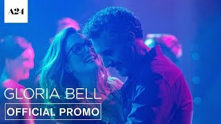 Gloria Bell | On The Run | Official Promo HD | A24