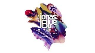 Jonas Blue - Mama (offaiah Remix) ft. William Singe