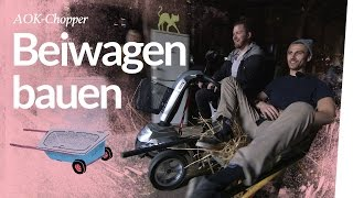 AOK-Chopper Beiwagen –Kliemobil bauen   Kliemannsland