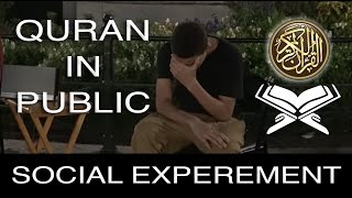 Strangers Listen To Quran For The First Time  in public Social Experiment