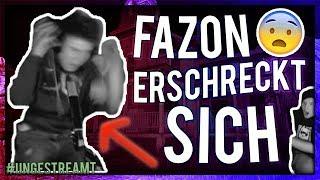 FAZON ERSCHRICKT SICH | #ungestreamt