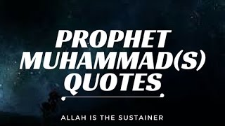 Beautiful Quotes of Prophet Muhammad (pbuh) -- Must Watch