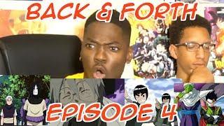 BACK & FORTH EPISODE 4: WHO