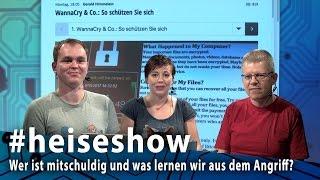 #heiseshow: WannaCry – Wer ist mitschuldig und was lernen wir aus dem Angriff?