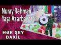 Nuray Rəhman - Yaşa Azərbaycan (Hər...mp3