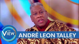 André Leon Talley Weighs In On