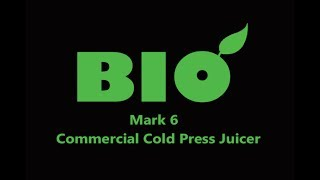 BIO Mark 6 Commercial Cold Press Juicer
