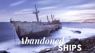 Abandoned Ships - Taking your breath away