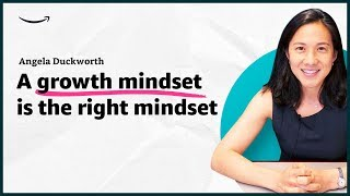 Angela Duckworth - A growth mindset is the right mindset - Insights for Entrepreneurs - Amazon