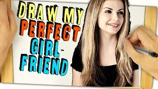 Draw my PERFECT GIRLFRIEND