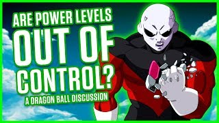 ARE POWER LEVELS OUT OF CONTROL? | A Dragon Ball Discussion