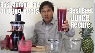 Best Juicer for Juicing Beets + Best Beet Juice Recipe