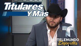 Gerardo Ortiz revela detalles de su gira y su disco   Titulares y Más   Telemundo Deportes