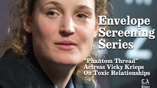 """""""Phantom Thread"""" Actress Vicky Krieps On Toxic Relationships 