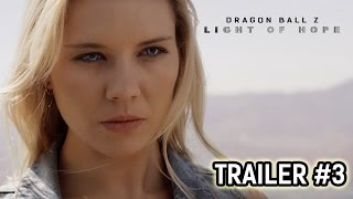 Dragon Ball Z: Light of Hope Official Trailer #3