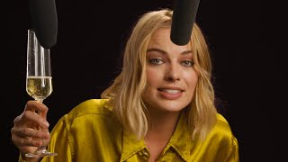 Margot Robbie Explores ASMR with Vegemite, Champagne, and High Heels   Celebrity ASMR   W Magazine