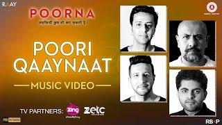 Poori Qaaynaat - Music Video   Poorna   Raj Pandit, Vishal Dadlani   Salim - Sulaiman