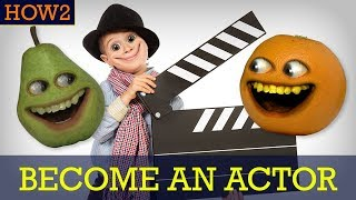 HOW2: How to Become an Actor