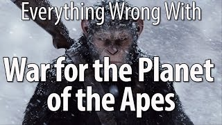 Everything Wrong With War For The Planet Of The Apes