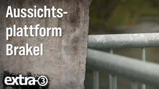Realer Irrsinn: Aussichtsplattform Brakel (NRW)   extra 3   NDR