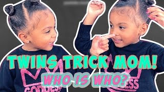 TWINS TRY TO TRICK THEIR MOM | WHO IS WHO?