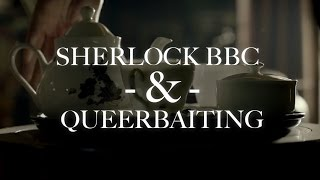 Sherlock BBC and Queerbaiting