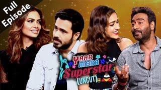 Baadshaho   Ajay, Ileana, Esha & Emraan   YMS 2   Full Episode