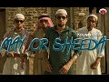 May Or Sheeda - Young Desi - Music Video...mp3