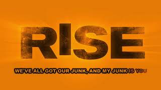 Rise Cast - My Junk (Lyric Video)