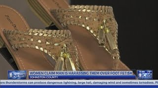 Clayton women say man is harassing them about their feet