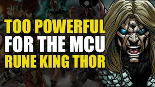 Too Powerful For Marvel Movies: Rune King Thor