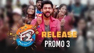 F2 Release Promo 3 - Venkatesh, Varun Tej, Tamannah, Mehreen | Anil Ravipudi | Dil Raju