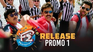 F2 Release Promo 1 - Venkatesh, Varun Tej, Tamannah, Mehreen | Anil Ravipudi | Dil Raju