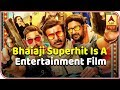 Bhaiaji Superhit Is A Full-On Entertainm...mp3
