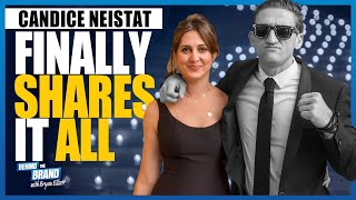 Candice Neistat FINALLY SHARES IT ALL