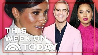 Meghan Markle's Letter, Andy Cohen's Son And Ayesha Curry Talks Family | TODAY