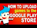 How to Upload an Android Game to the Goo...mp3