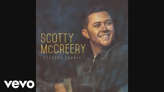 Scotty McCreery - Seasons Change (Audio)