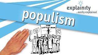 populism easily explained (explainity® explainer video)