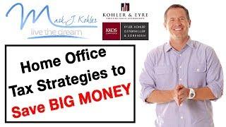 Home Office Tax Strategies to Save Big Money   Mark J Kohler   Tax & Legal Tip