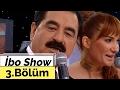 İbo Show - 3. Bölüm (Ceylan - Uğur K...mp3
