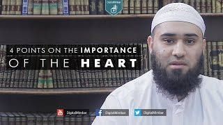 4 Points on the Importance of the Heart - Yousaf Jahangir