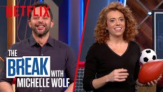 The Break with Michelle Wolf | FULL EPISODE - Perfect Sports | Netflix