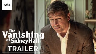 The Vanishing of Sidney Hall   Official Trailer HD   A24