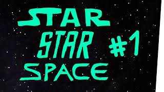 StarStarSpace #1 - UnENTliche Weiten
