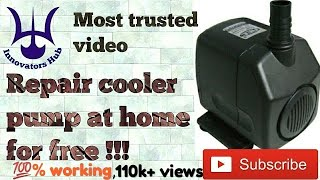 How to repair old air cooler pump at home for free ( submersible pump)