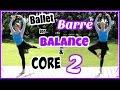Ballet Barre Workout for Balance & Core,...mp3