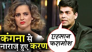 Karan Johar attacks Kangana after watching her controversial interview!