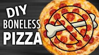DIY BONELESS PIZZA
