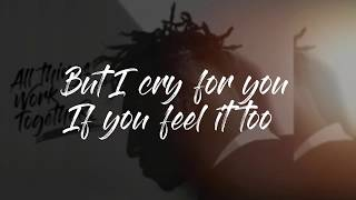 Lecrae  - Cry For You  (Lyrics - Sub) ft. Taylor Hill